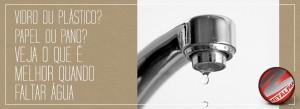 Metal-Pan-Blog-idro-ou-plstico-Papel-ou-pano-Veja-o-que-melhor-quando-faltar-agua